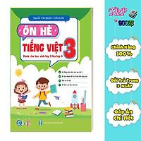 Ôn Tập Hè Tiếng Việt 3 - Dành cho học sinh lớp 3 lên lớp 4 (1 cuốn)