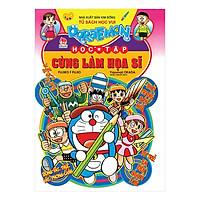 Doraemon Học Tập: Cùng Làm Họa Sĩ (Tái Bản 2019)