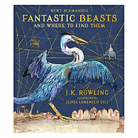 Harry Potter: Fantastic Beasts And Where To Find Them (Hardback) - Illustrated Edition