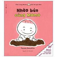 Tủ Sách Ehon - Nhào Bùn Cùng Momo (Tái Bản 2020)