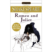 Signet Classics: Romeo And Juliet (Newly Revised Edition)