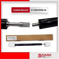 Lower Roller H-1102-1606-IM _hay RULO ÉP (DƯỚI) Sử dụng cho HP P 11025/ 1606/ 1106/ 1108/ 1560/ 1566/ M-1132/ 1212/ 1214/ 1217 ( C-337)