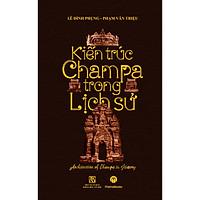 Kiến Trúc Champa Trong Lịch Sử