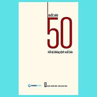 50 Hồi ký không định xuất bản - Tác giả: Quốc Bảo