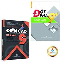 Sách - Combo Đột phá 9+ kì thi vào lớp 10 - Chinh phục điểm cao 9 - Ngữ Văn (2 cuốn)