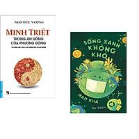 Combo 2 cuốn sách: Minh Triết - Trong Ăn Uống Của Phương Đông + Sống Xanh Không Khó