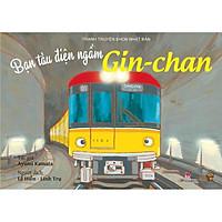 Truyện Tranh Ehon - Bạn Tàu Điện Ngầm Gin-chan