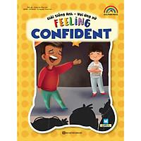 Giỏi tiếng Anh – Vui ứng xử – Feeling Confident (Tặng kèm bookmarks)