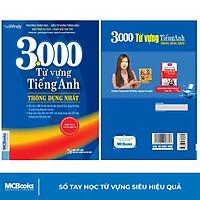 Sách - 3000 Từ Vựng Tiếng Anh Thông Dụng Nhất Dành Cho Người Học Cơ Bản - Học Kèm App Online