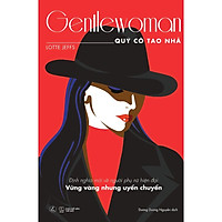 Sách - Gentlewoman – Quý cô tao nhã (tặng kèm bookmark)