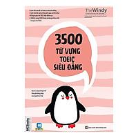 3500 Từ Vựng TOEIC Siêu Đẳng - Học Từ Vựng Tiếng Anh Theo Phương Pháp Của Người Do Thái (Tặng Bookmark độc đáo CR)