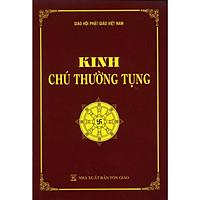 Kinh Chú Thường Tụng (Quang Bình) (Tái Bản)