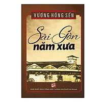 Sài Gòn Năm Xưa (Tái Bản)