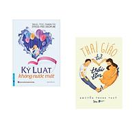 Combo 2 cuốn sách: Kỷ Luật Không Nước Mắt + Thai Giáo Từ Trái Tim