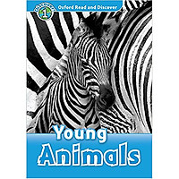 Oxford Read and Discover 1: Young Animals