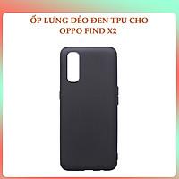 Ốp lưng Dẻo TPU Dành cho Oppo Find X2 / X2 Pro- Hàng Chính Hãng
