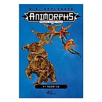 Animorphs - Người Hóa Thú - Tập 7 - Người Lạ
