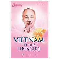 Tủ Sách Bác Hồ - Việt Nam Đẹp Nhất Tên Người