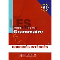 Sách học tiếng Pháp: Les 500 Exercices Grammaire A1 Livre + Corriges Integres