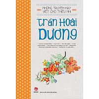Sách - Những Truyện Hay Viết Cho Thiếu Nhi: Trần Hoài Dương
