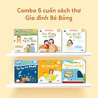 Combo 6 Cuốn Sách Thơ Đạo Đức - Kỹ Năng Sống - Gia Đình Bé Bỏng - Sách Đọc To Cho Trẻ Tập Nói & Tập Đọc 0-3 4-6 Tuổi