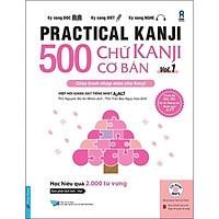 Sách - 500 Chữ Kanji Cơ Bản Vol.1 + kèm CD - First News