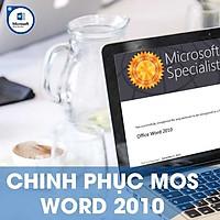 Khóa học online Chinh phục chứng chỉ MOS WORD 2010 Tin học Cộng