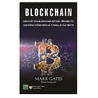 Sách - Blockchain: Bản Chất Của Blockchain, Bitcoin, Tiền Điện Tử, Hợp Đồng Thông Minh Và Tương Lai Của Tiền Tệ