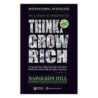 Napoleon Hill - 5 Nguyên Tắc Vàng Nghĩ Giàu Làm Giàu - Đánh Thức Khát Khao Làm Giàu Trong Bạn