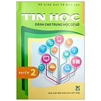 Tin Học Dành Cho THCS - Quyển 2 (2021)