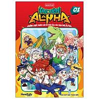 Học Viện Alpha - Tập 1 - Tặng Kèm Lịch + Bộ Sticker