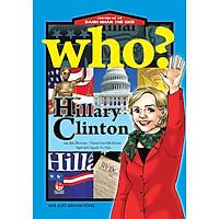 Chuyện Kể Về Danh Nhân Thế Giới - Hillary Clinton (Tái Bản)