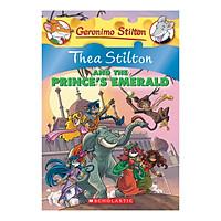 Thea Stilton Book 12: Thea Stilton And The Prince'S Emerald