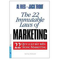 22 Quy Luật Bất Biến Trong Marketing (Tái bản năm 2021)