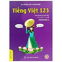 Tiếng Việt 123 (Tiếng Việt Dành Cho Người Nhật) - Tái Bản 2019