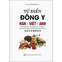 Từ Điển Đông Y Hán - Việt - Anh Tái Bản