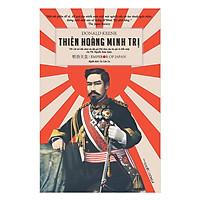 Thiên Hoàng Minh Trị ( Bìa Cứng )