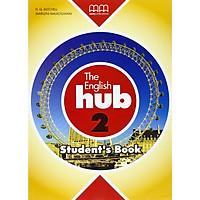 MM Publications: Sách học tiếng Anh - The English Hub 2 Student's Book