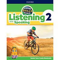 Oxford Skills World 2 Listening with Speaking Student's Book / Workbook