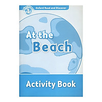 Oxford Read And Discover 1: At The Beach Activity Book
