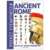 Ancient Rome: Facts at Your Fingertips (Pocket Eyewitness)