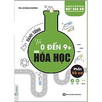 Hành Trình Từ 0 Đến 9+ Môn Hóa học - Phần Vô Cơ (Học kèm App TKBooks, tặng Ebook và Video, đề thi thử) (Tặng Bút Hoạt Hình Kute)