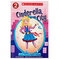 Scholastic Reader Level 2: Flash Forward Fairy Tales: Cinderella In Th