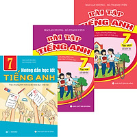 Combo Bài Tập Và Hướng Dẫn Học Tốt TIếng Anh 7 Chương Trình Mới Của Bộ GD-ĐT Có Đáp Án