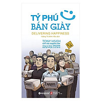 Sách - Tỷ Phú Bán Giày (Tái Bản 2018) - Alphabooks