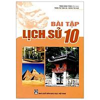 Bài Tập Lịch Sử 10 (T9)