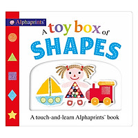 A Touch and Learn Alphaprints Book: A Toy Box of Shapes (Board Book Picture Fit)