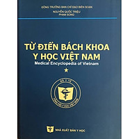 Từ điển Bách khoa Y học Việt Nam