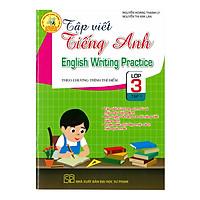 Tập Viết Tiếng Anh Lớp 3 - Tập 1 (Theo Chương Trình Thí Điểm)
