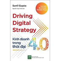 Sách - Driving Digital Strategy - Kinh doanh trong thời đại 4.0